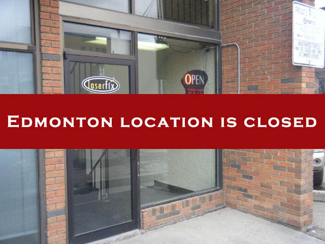 Edmonton location is closed