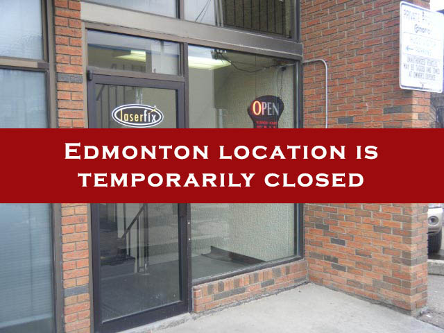 Edmonton location temporarily closed